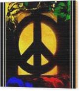 I Dream Of Peace Wood Print