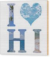 I Heart Hawaii On White Wood Print