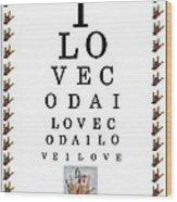 I Love Coda Eye Chart Wood Print