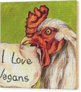 I Love Vegans Wood Print