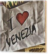 I Love Venezia Wood Print