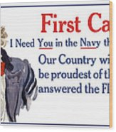I Need You In The Navy - Uncle Sam Wwi Wood Print