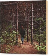 I Walk Alone Wood Print