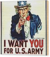 I Want You For U S Army Wood Print