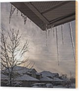 Icicles Hanging From Roof Wood Print