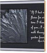 If I Had A Flower Wood Print