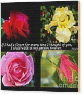 If I Had A Flower Collage Wood Print