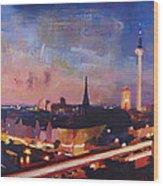 Illuminated Berlin Skyline At Dusk  Wood Print
