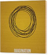 Imagination Wood Print by Aged Pixel