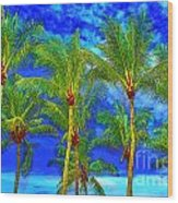 In A World Of Palms Wood Print