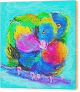 In Love Birds - Lorikeets Wood Print