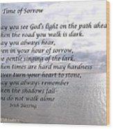 In Time Of Sorrow Wood Print