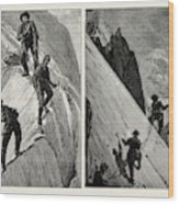 Incidents Of Climbing In The High Alps, 1889 On The Alsirat Wood Print