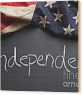 Independent Political Party Sign On Chalkboard Wood Print
