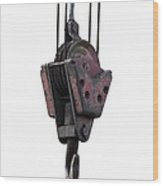 Industrial Lifting Hook And Pulley Wood Print
