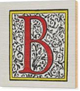 Initial 'b', C1600 Wood Print