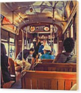 Inside The St. Charles Ave Streetcar New Orleans Wood Print