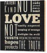 Inspirational Art - Love Never . Wood Print