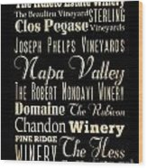 Inspirational Art- Napa Valley Wineries Wood Print