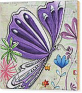 Inspirational Butterfly Flower Art Inspiring Quote Design By Megan Duncanson Wood Print