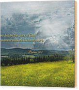 Inspirational - Eternal Hope - Psalms 19-1 Wood Print