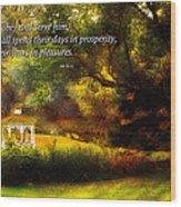 Inspirational - Prosperity - Job 36-11 Wood Print