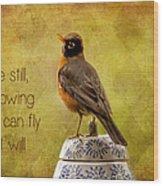 Inspirational Robin Wood Print