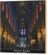 Interior Of Notre Dame De Paris Wood Print