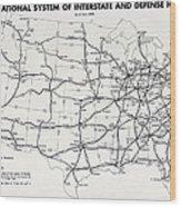 Interstate And Defense Highways  1958 Wood Print