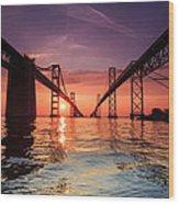 Into Sunrise - Bay Bridge Wood Print