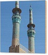 Iran Yazd Mosque Spires  Wood Print