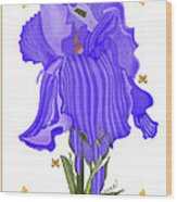 Iris And Old Lace Wood Print