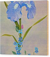 Iris With Forget Me Nots Wood Print