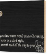 Irish Blessing 3 - Full Moon - Greeting Wood Print