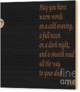 Irish Blessing 4 And Full Moon Wood Print