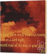 Irish Blessing On Orange Clouds And Full Moon Wood Print