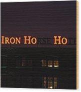 Iron Ho-ho Wood Print