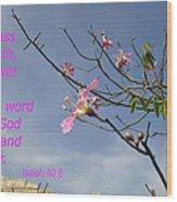 Isaiah 40 8 Wood Print