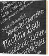 Isaiah9 Wood Print