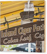 Island Cigar Factory Key West  Wood Print