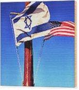 Israeli Flag And Us Flag Wood Print