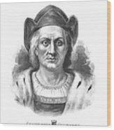 Italian Explorer Christopher Columbus Wood Print