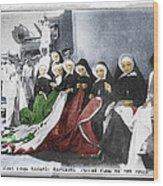 Italian Nuns Wood Print