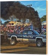 Its Only Money Pulling Truck Wood Print