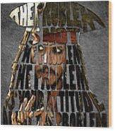 Jack Sparrow Quote Portrait Typography Artwork Wood Print