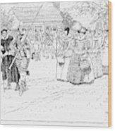 Jamestown Women, 1621 Wood Print