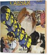 Japanese Chin Art - Julius Caesar Movie Poster Wood Print