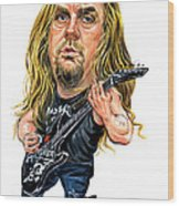 Jeff Hanneman Wood Print by Art