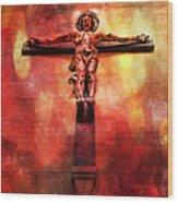 Jesus Christ On The Cross Wood Print