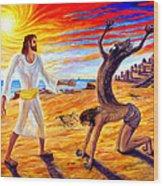 Jesus Evicting A Demon Wood Print